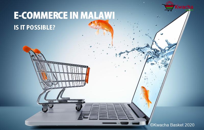 e-commerce in malawi_is it possible-kwacha basket