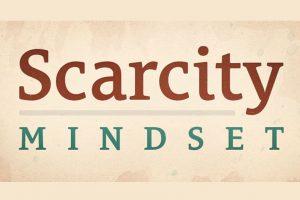 scarcity-mindset