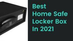 Best-Home-Safe-Locker-Box-In-2021-Global-Unzip